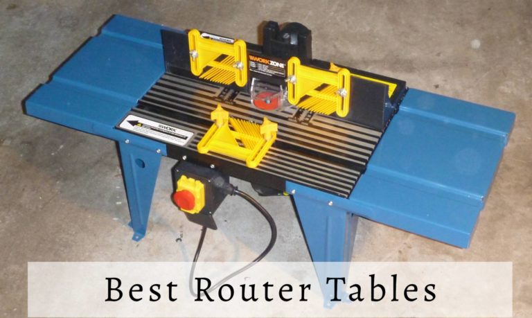 Buying Guide: Best Router Tables In 2021